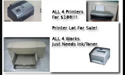$100 A Lot of 4 Printers For Sale