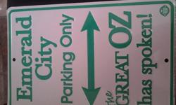 $15 OBO Wizard of Oz Collector's Parking Sign