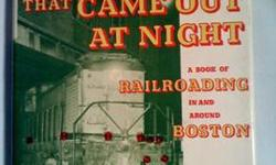 $15 The Railroad That Came Out at Night: A Book of