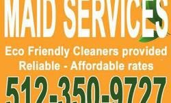 Austin Maid Services Available Today with Non Toxic Cleaners