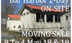 Bar Harbor 2-Day on-Site Moving Sale