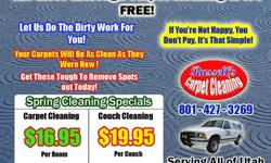 Carpet Cleaning - $16.95 Per Room, Couch Cleaning - $19.95,
