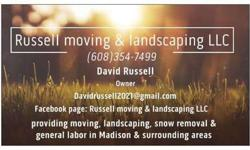 Landscaping, Moving & general labor service
